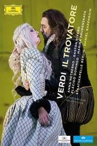 Cover Anna Netrebko - Gaston Rivero - Plácido Domingo - Marina Prudenskaya / Staatskapelle Berlin - Daniel Barenboim - Verdi - Il trovatore [DVD]
